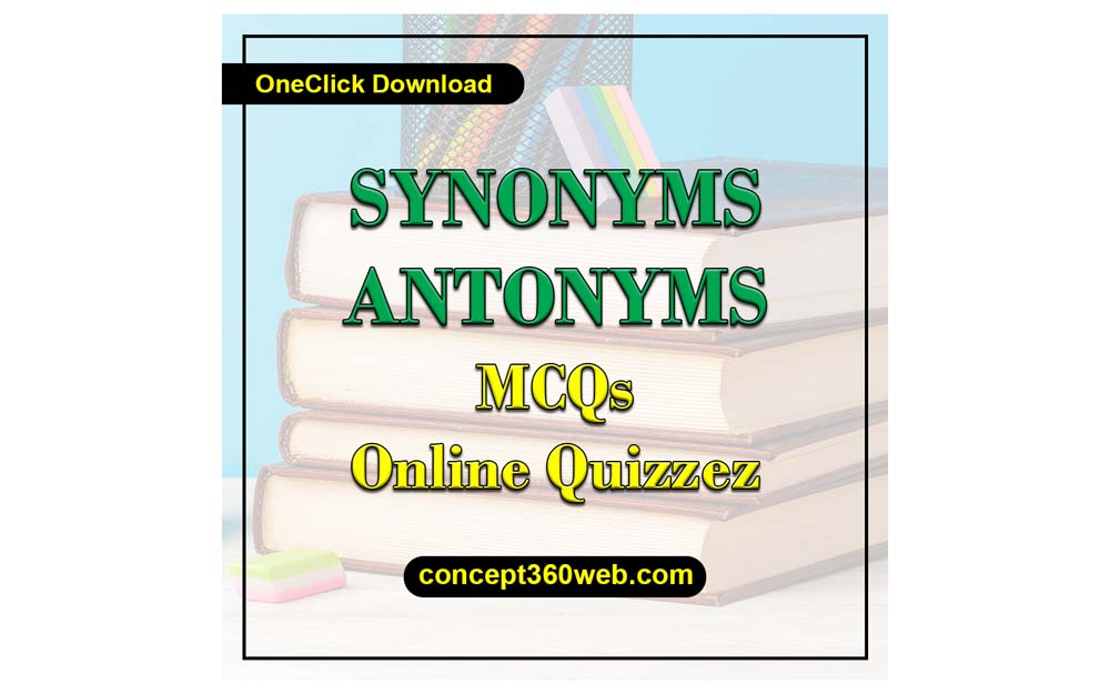 Synonyms and Antonyms MCQs