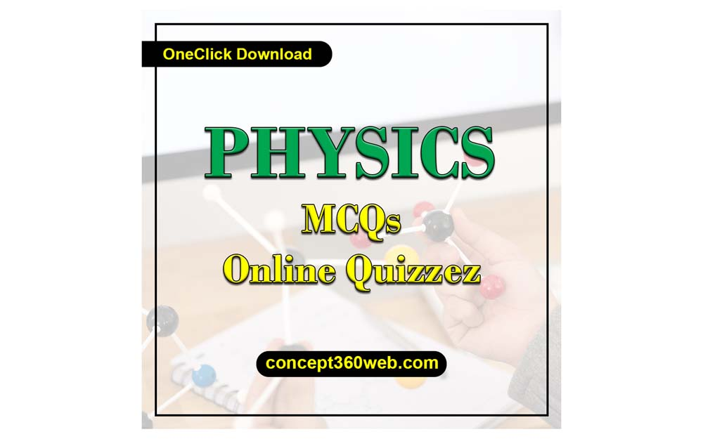 physicsmcqs with answers